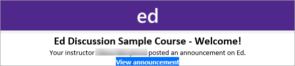 Ed Discussion Board email, View Announcement link highlighted.