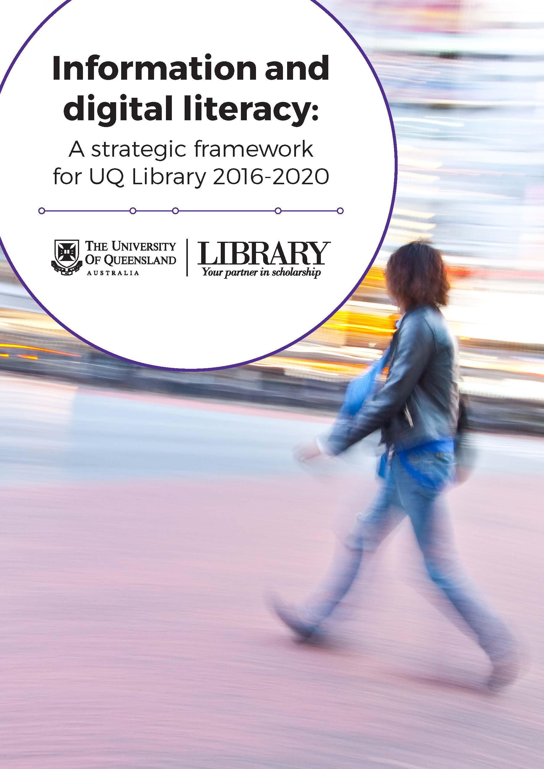 Library Information and Digital Literacy Strategic Framework (PDF, 3.8 MB)